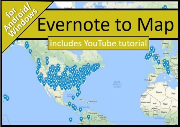 Viewing Evernote Notes in Google Maps for Android/Windows Users